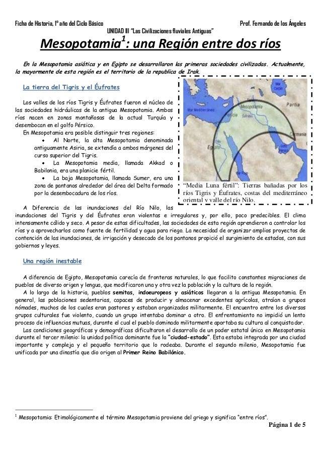 """Ficha de Historia, 1° año del Ciclo Básico  Prof. Fernando de los Ángeles UNIDAD III """"Las Civilizaciones fluviales Antigua..."""