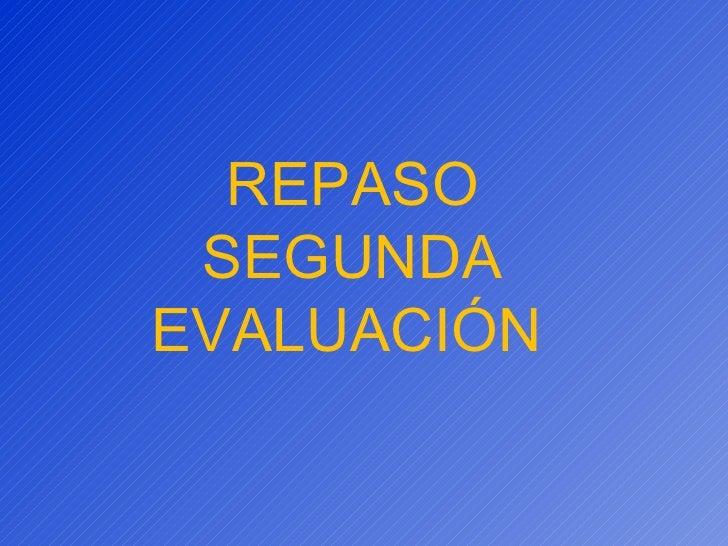Repaso 2ª evaluación