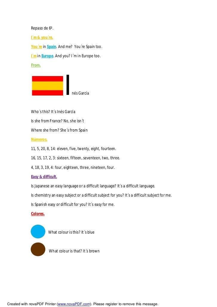 Repaso de 6º.             I´m & you´re.             You´re in Spain. And me? You´re Spain too.             I´m in Europe. ...