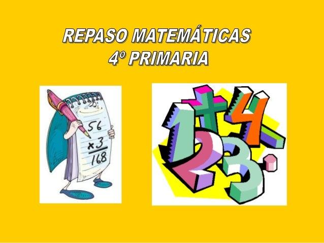 Repaso matemáticas 4º primaria