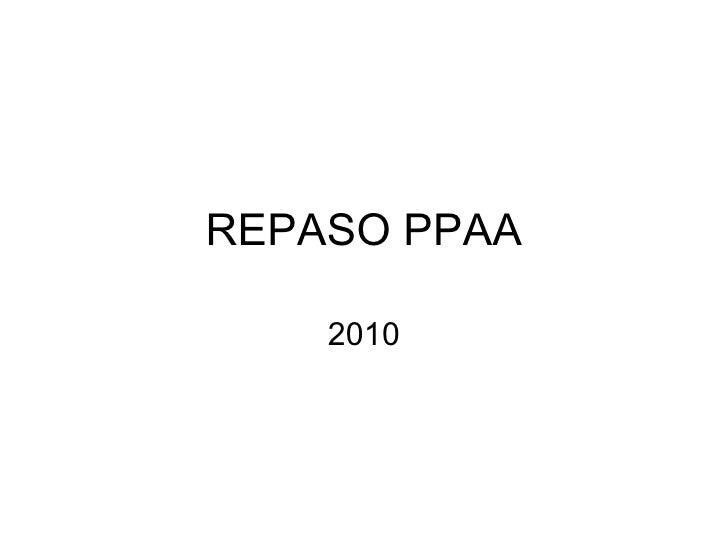 REPASO PPAA 2010