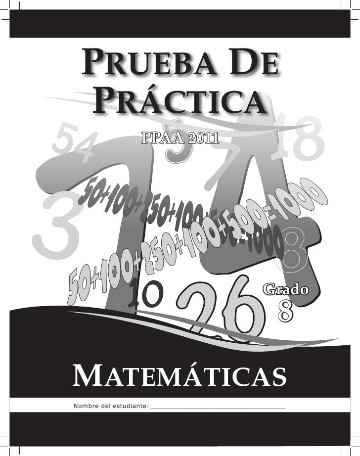 PRUEBA DE PRÁCTICA                 PPAA 2011                                                  Grado                       ...