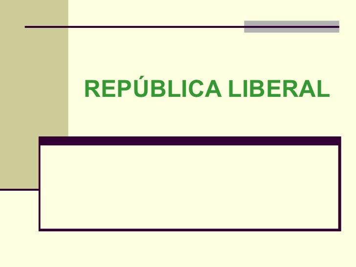 Repblica liberal1