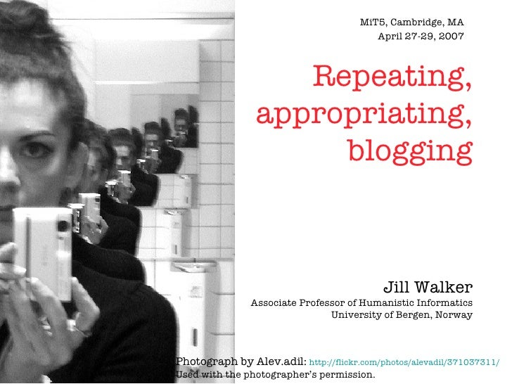 Repeating, Appropriating, Blogging
