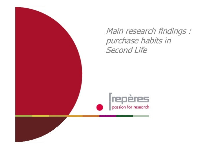 1       Main research findings :     purchase habits in     Second Life