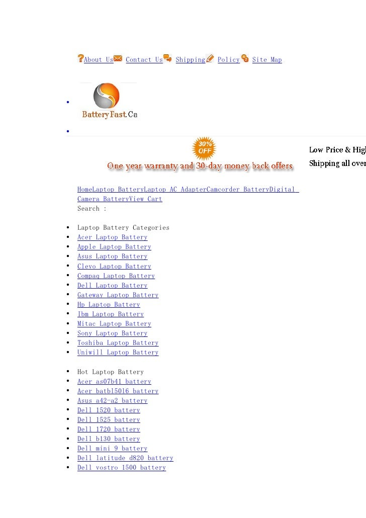 About Us    Contact Us      Shipping   Policy   Site Map     •    •         HomeLaptop BatteryLaptop AC AdapterCamcorder B...