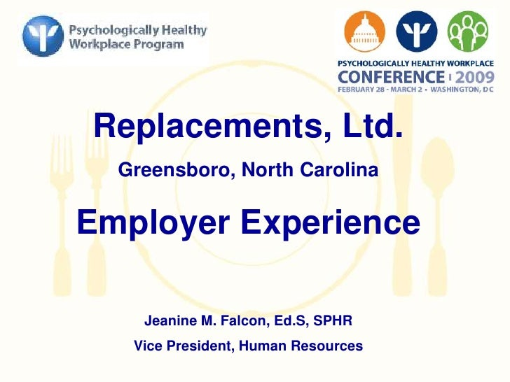 Replacements, Ltd. - Psychologically Healthy Workplace Conference, Employer Experience Session