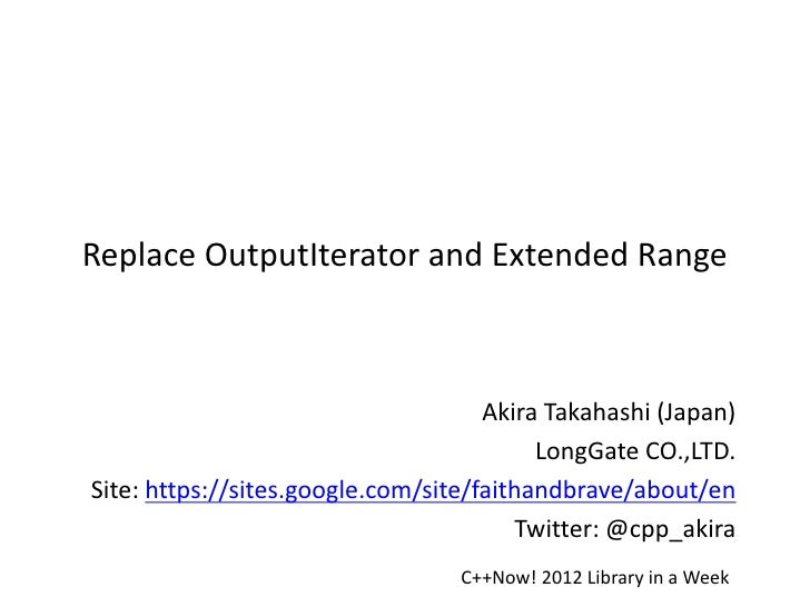 Replace OutputIterator and Extend Range
