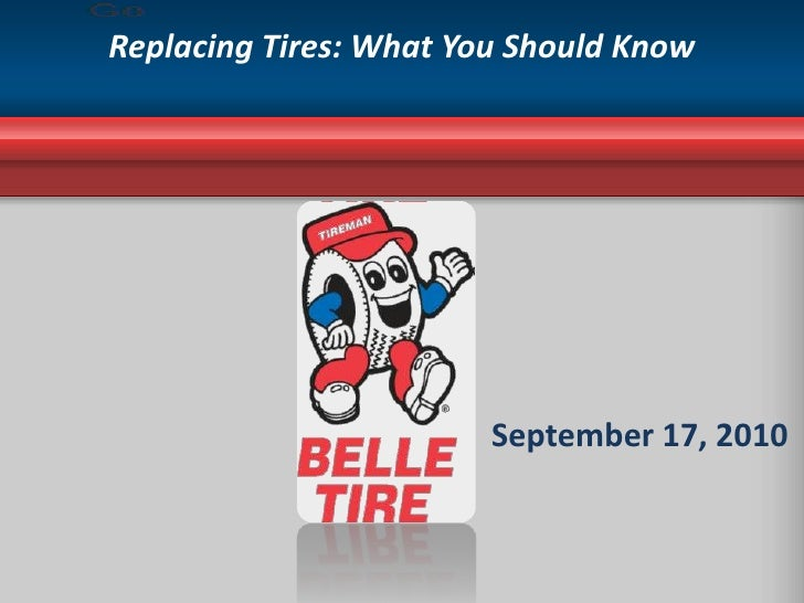 Replacing Tires: What You Should Know<br />September 17, 2010<br />