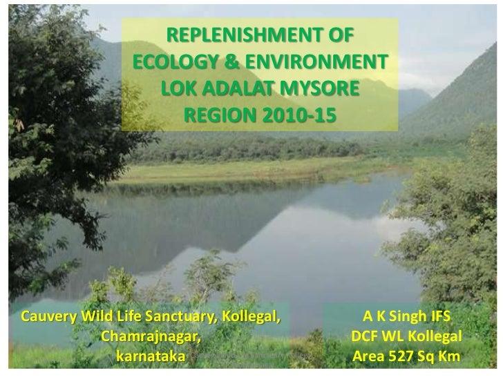Replenishing  ecology & environment by lok adalat supreme court