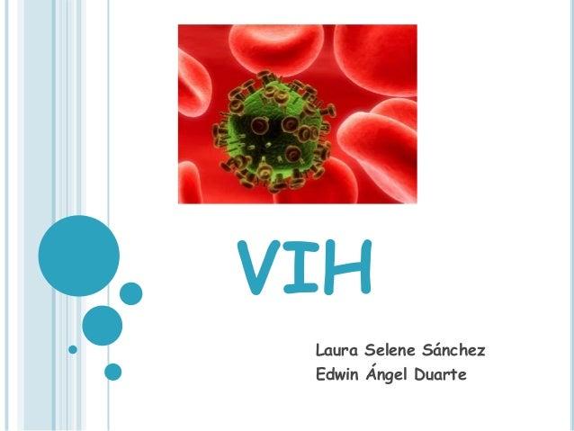 VIH Laura Selene Sánchez Edwin Ángel Duarte