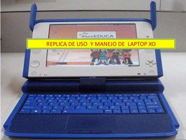 REPLICA DE USO Y MANEJO DE LAPTOP XO  Álbum de fotografías • por USER