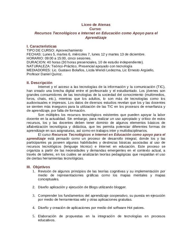 Liceo de Atenas                                 Curso:    Recursos Tecnológicos e Internet en Educación como Apoyo para el...