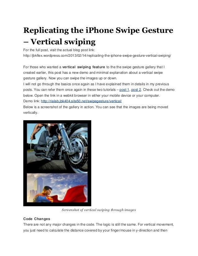 Replicating the iPhone Swipe Gesture– Vertical swipingFor the full post, visit the actual blog post link:http://jbkflex.wo...