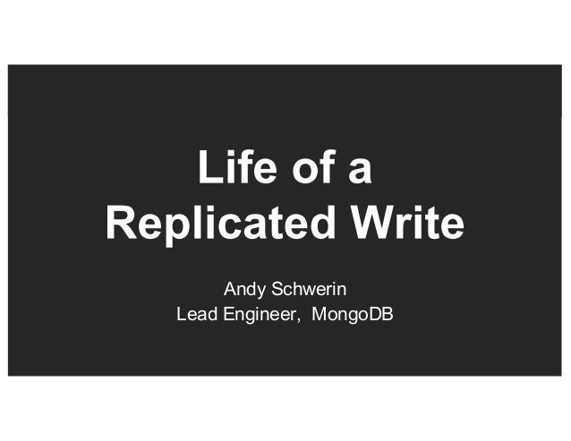 Replication Internals: The Life of a Write
