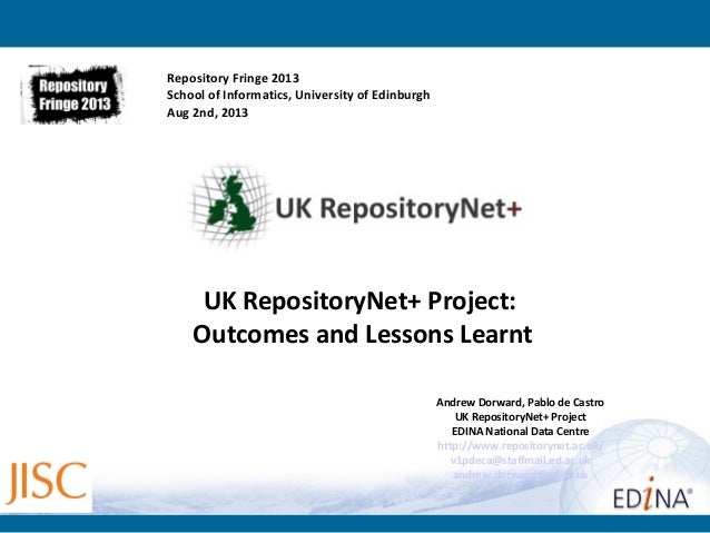UK RepositoryNet+ Round Table Presentation on Lessons Learnt - Andrew Doward and Pablo de Castro