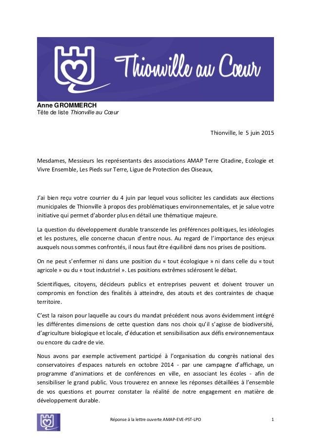 Réponse à la lettre ouverte AMAP-EVE-PST-LPO 1 Anne GROMMERCH Tête de liste Thionville au Cœur Thionville, le 5 juin 2015 ...