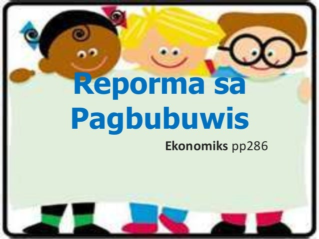 Reporma sa Pagbubuwis Ekonomiks pp286
