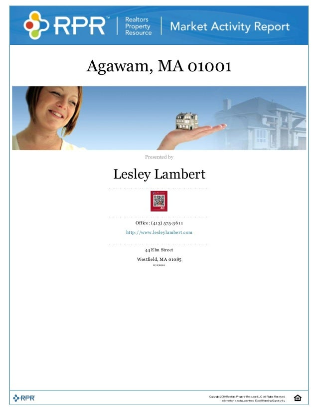 Agawam, MA 01001     Presented by  Lesley Lambert  Office: (413) 575­3611  http://www.lesleylambert.com  44 Elm Street  We...