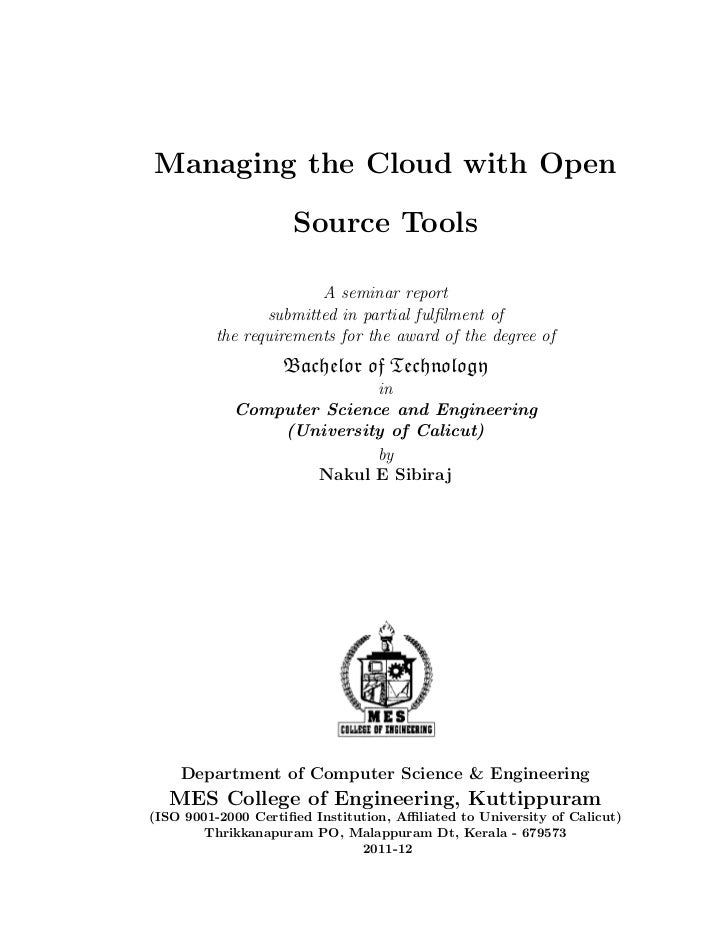 Managing the Cloud with Open                     Source Tools                       A seminar report                submit...