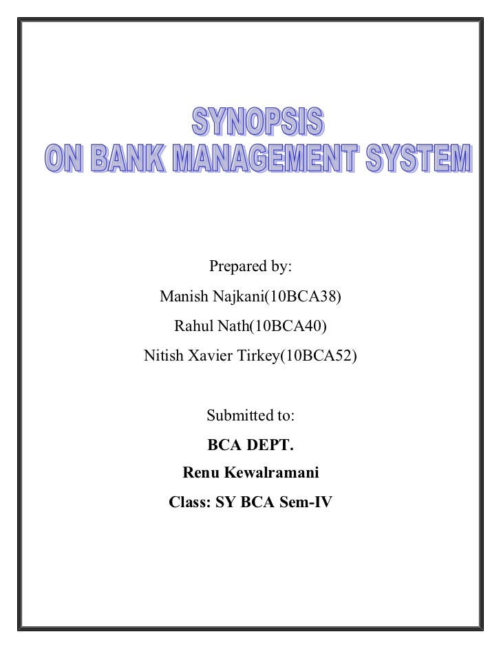 SYNOPSIS ON BANK MANAGEMENT SYSTEM