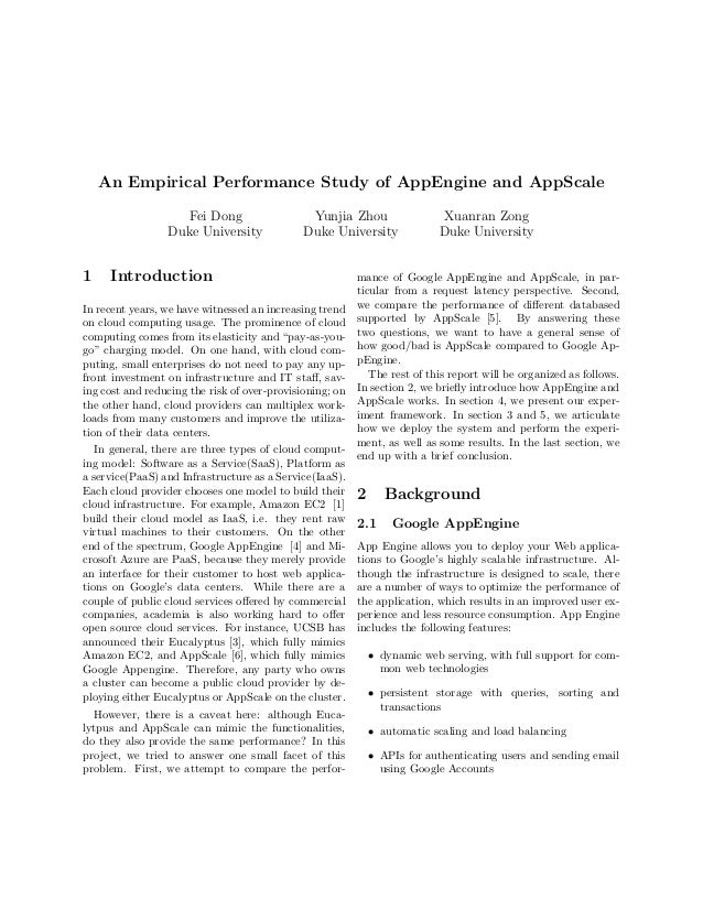 An Empirical Performance Study of AppEngine and AppScale                   Fei Dong                    Yunjia Zhou        ...