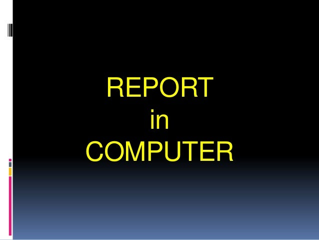 REPORT   inCOMPUTER