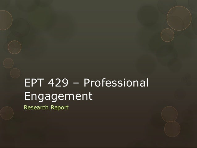 EPT 429 – Professional Engagement Research Report