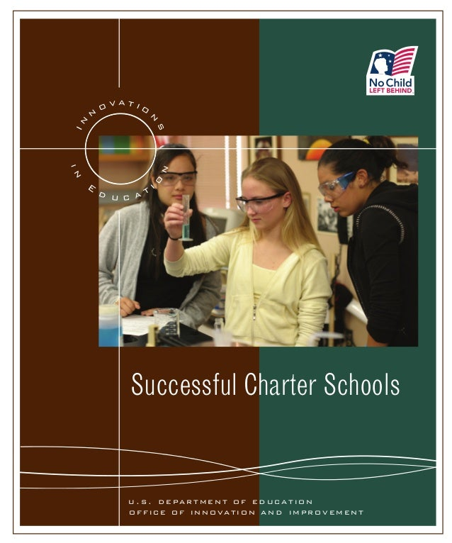 n  o vatio  n s  In  SM  o  n  in  E  d u c at  i  Successful Charter Schools  u . s . d e pa r t m e n t o f e d u c at i...