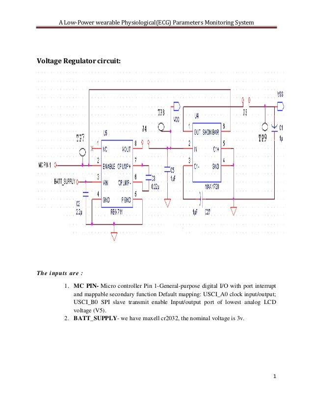 A Low-Power wearable Physiological(ECG) Parameters Monitoring SystemVoltage Regulator circuit:The inputs are :         1. ...