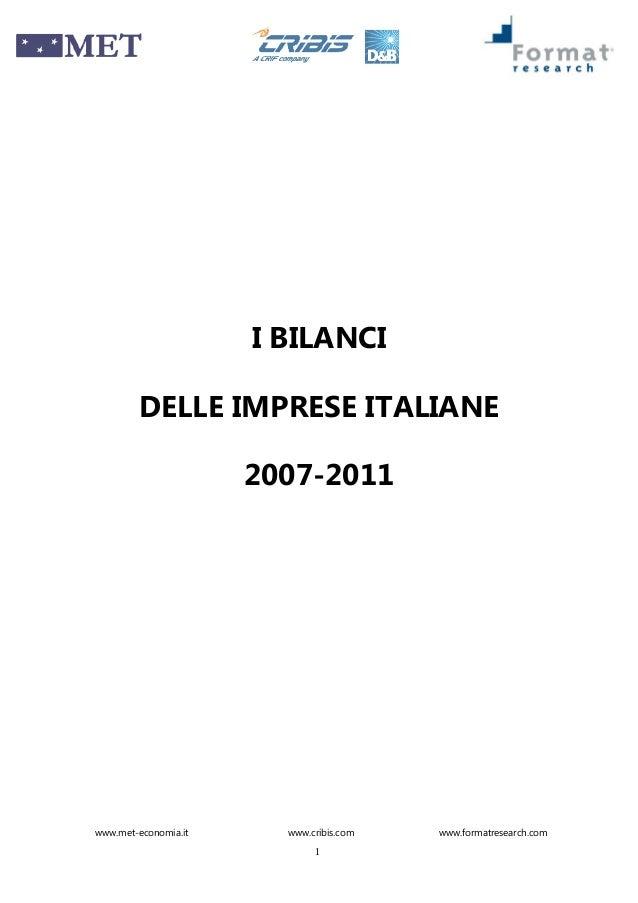 www.met-economia.it www.cribis.com www.formatresearch.com 1 I BILANCI DELLE IMPRESE ITALIANE 2007-2011