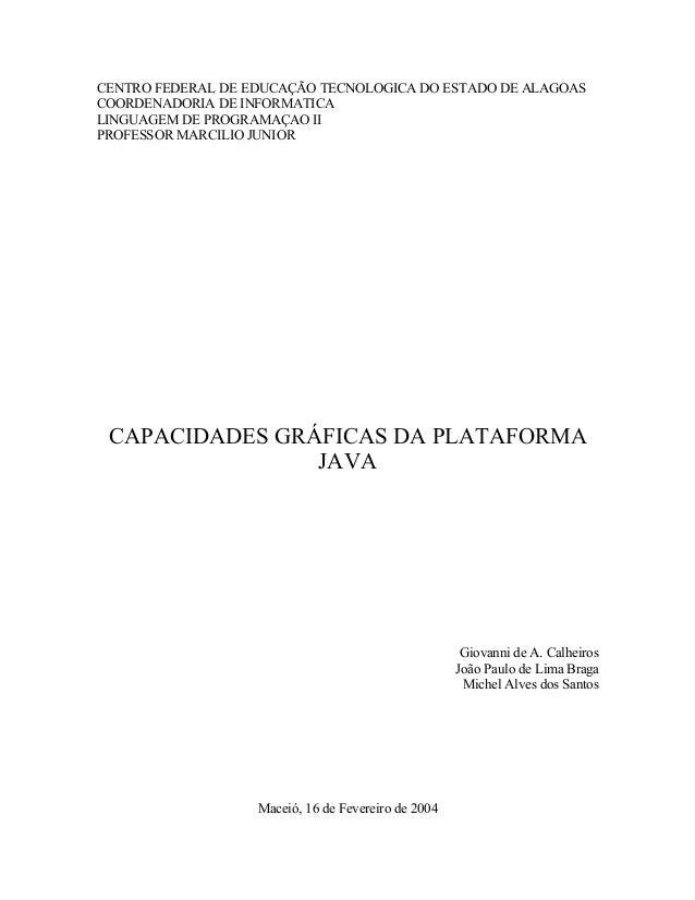 CENTRO FEDERAL DE EDUCAÇÃO TECNOLOGICA DO ESTADO DE ALAGOAS COORDENADORIA DE INFORMATICA LINGUAGEM DE PROGRAMAÇAO II PROFE...