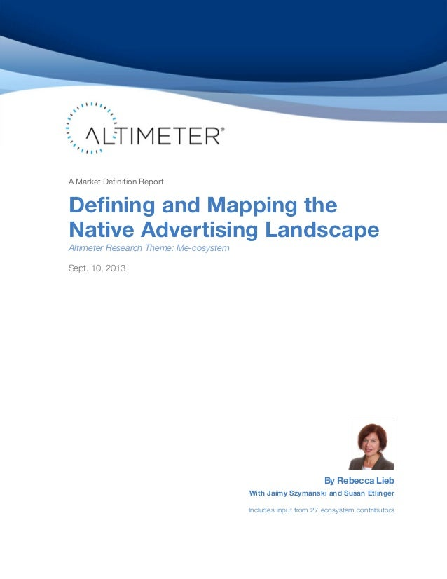 [Report] Defining and Mapping the Native Advertising Landscape, by Rebecca Lieb