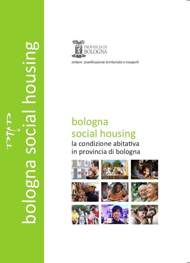 bologna social housingbologna social housing - la condizione abitativa in provincia di bologna                            ...