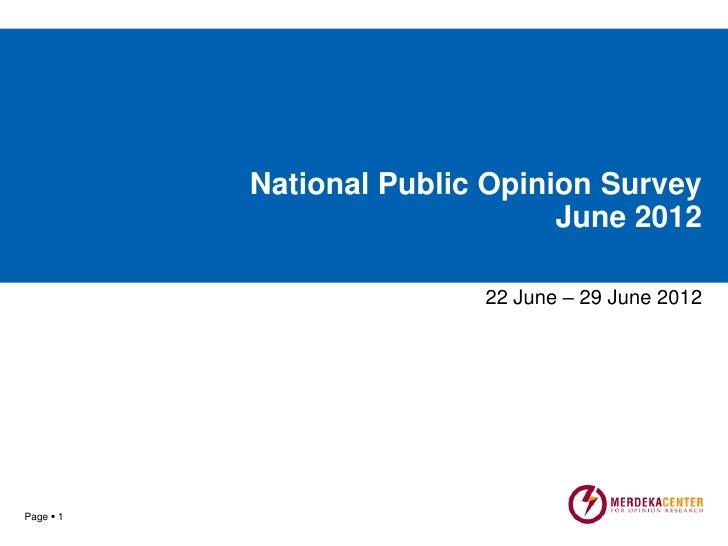 National Public Opinion Survey                                June 2012                          22 June – 29 June 2012   ...