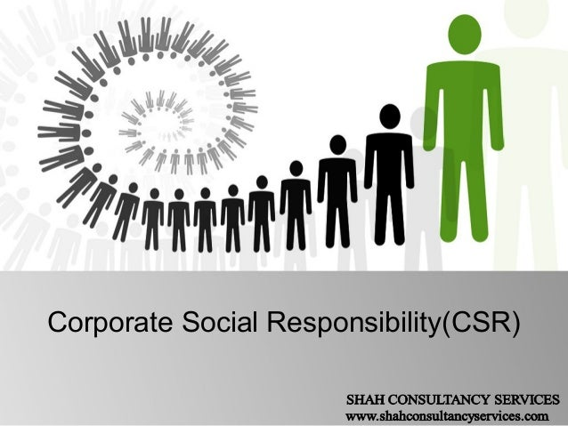 Corporate Social Responsibility(CSR)
