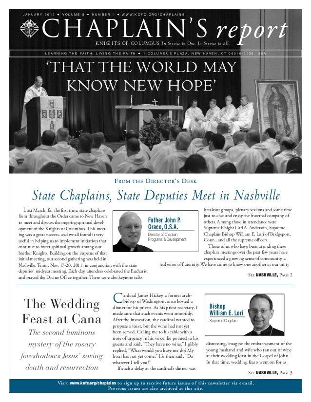  L ast March, for the first time, state chaplains from throughout the Order came to New Haven to meet and discuss the o...