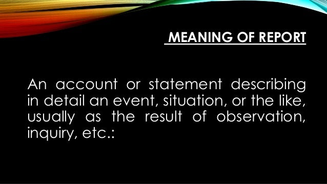 Meaning of a report