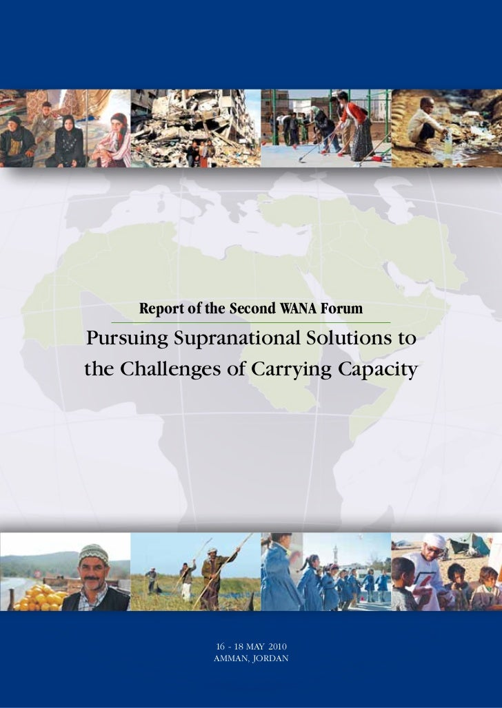 Report of the Second WANA ForumPursuing Supranational Solutions tothe Challenges of Carrying Capacity               16 - 1...