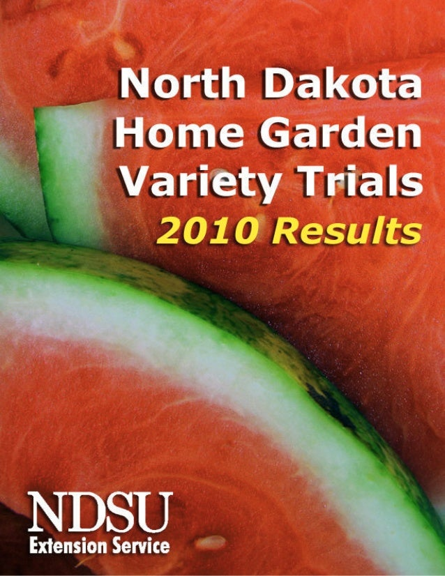 North Dakota Home Garden Variety Trials
