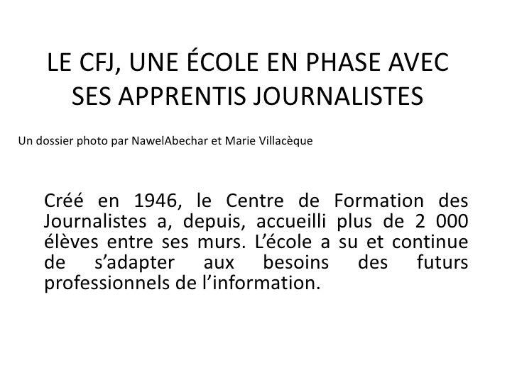 LE CFJ, UNE ÉCOLE EN PHASE AVEC SES APPRENTIS JOURNALISTES<br />Un dossier photo par NawelAbechar et Marie Villacèque<br /...