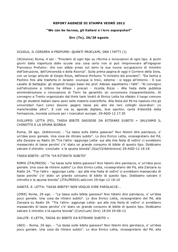 "REPORT AGENZIE DI STAMPA VEDRÒ 2012                    ""We can be heroes, gli italiani e i loro superpoteri""              ..."