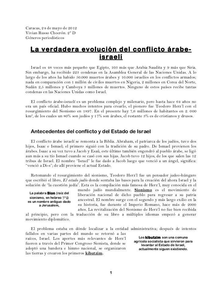 Caracas, 24 de mayo de 2012Vivian Russo Chocrón. 2º DGéneros periodísticos  La verdadera evolución del conflicto árabe-   ...