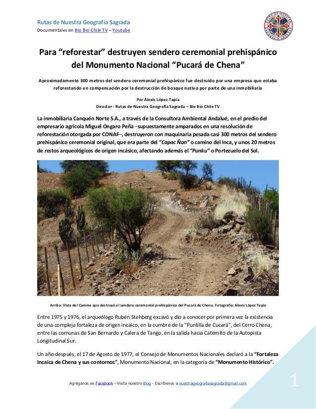 Rutas de Nuestra Geografía Sagrada  Documentales en Bio Bio Chile TV – Youtube  Agréganos en Facebook - Visita nuestro Blo...