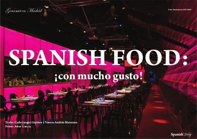 ZÉâÜÅxà xÇ `twÜ|w                                     Foto: Restaurante OUI MAD SPANISH FOOD:                             ...