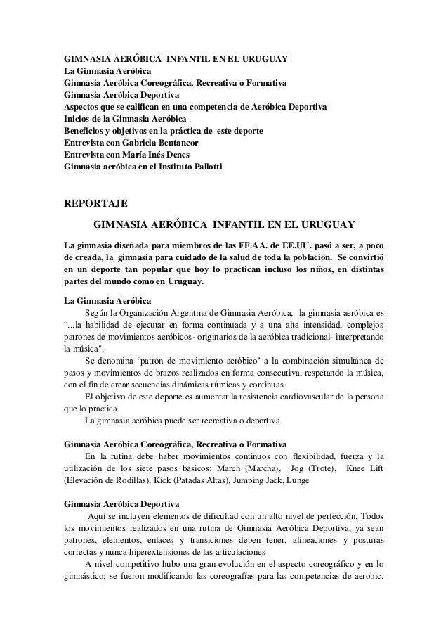 GIMNASIA AERÓBICA INFANTIL EN EL URUGUAY La Gimnasia Aeróbica Gimnasia Aeróbica Coreográfica, Recreativa o Formativa Gimna...