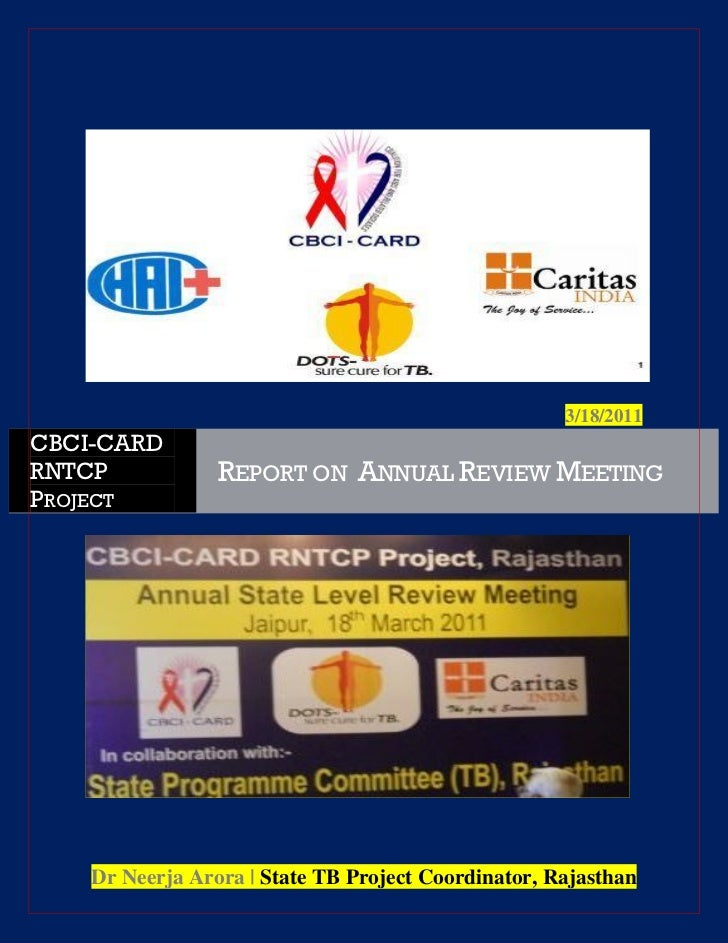 3/18/2011CBCI-CARDRNTCP            REPORT ON ANNUAL REVIEW MEETINGPROJECT    Dr Neerja Arora | State TB Project Coordinato...