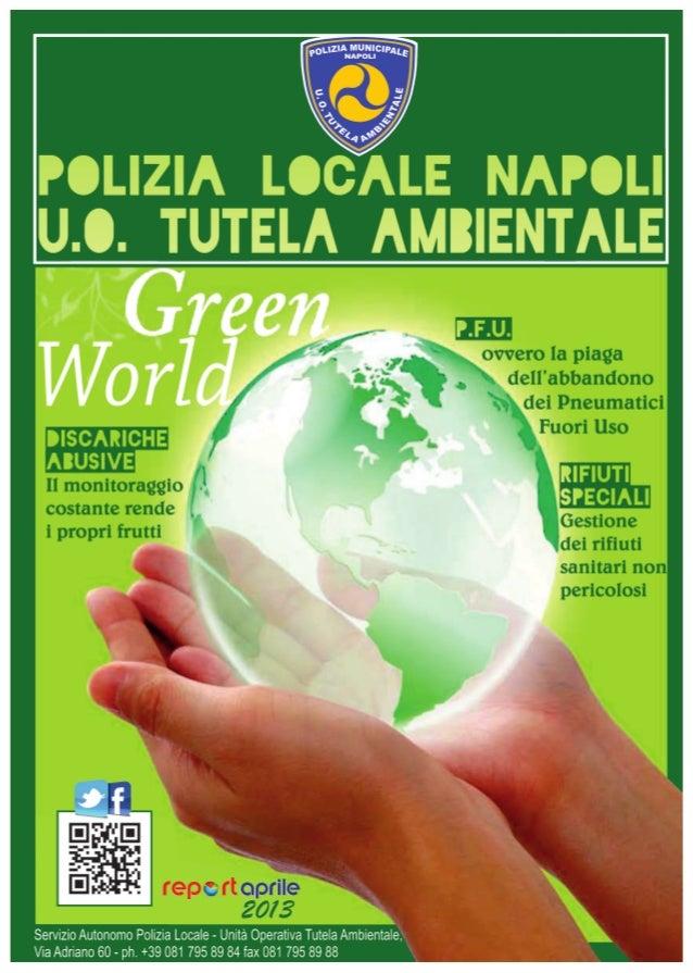 Denunce, multe e sequestri della Polizia Ambientale - Aprile 2013