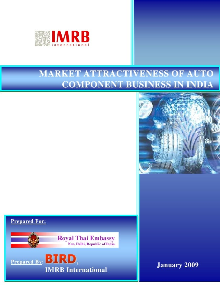 MARKET ATTRACTIVENESS OF AUTO             COMPONENT BUSINESS IN INDIAPrepared For:Prepared By:                ,           ...