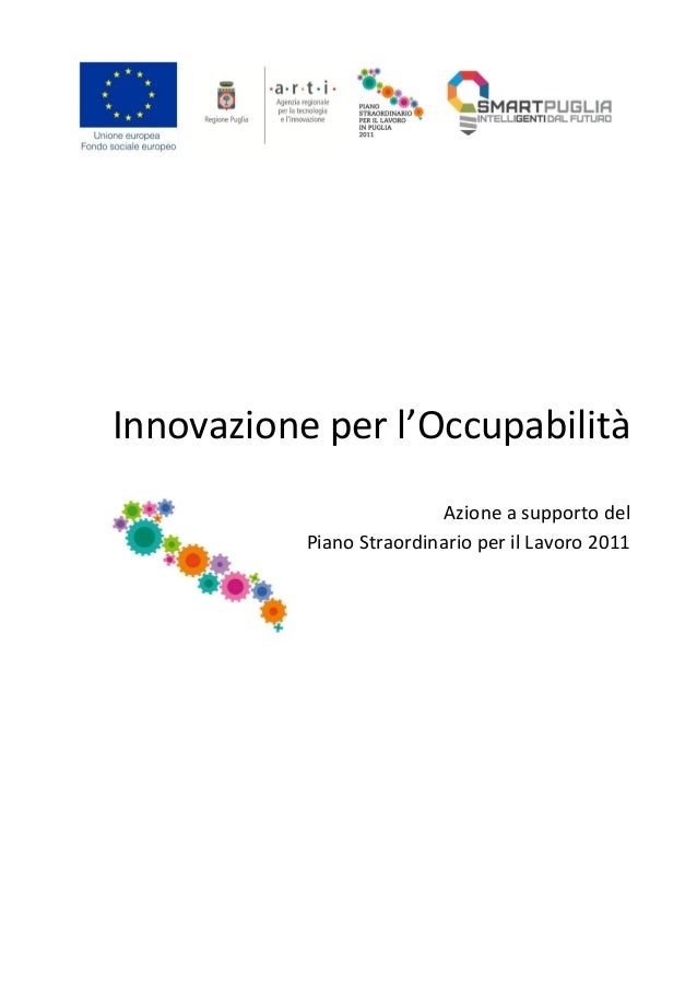 Innovazione per l'Occupabilità Azione a supporto del Piano Straordinario per il Lavoro 2011